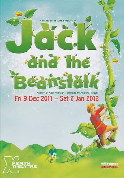 Poster of Jack and the Beanstalk  in Perth Theatre 's Pantomime  Friday 9th December 2011 - Saturday 7th January 2012