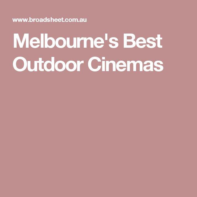 Melbourne's Best Outdoor Cinemas