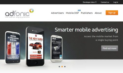 Adfonic Adfonic cares not only about integration, it cares for the performance of your advertisement, with the promise of 95% average fill rates on both iOS and Android, and even up to 10x higher eCPMs with rich media advertisement. To achieve this, they are working directly with international agencies and brands such as Samsung, ESPN, BBS and Amazon Kindle to display their giant campaigns in your mobile app.