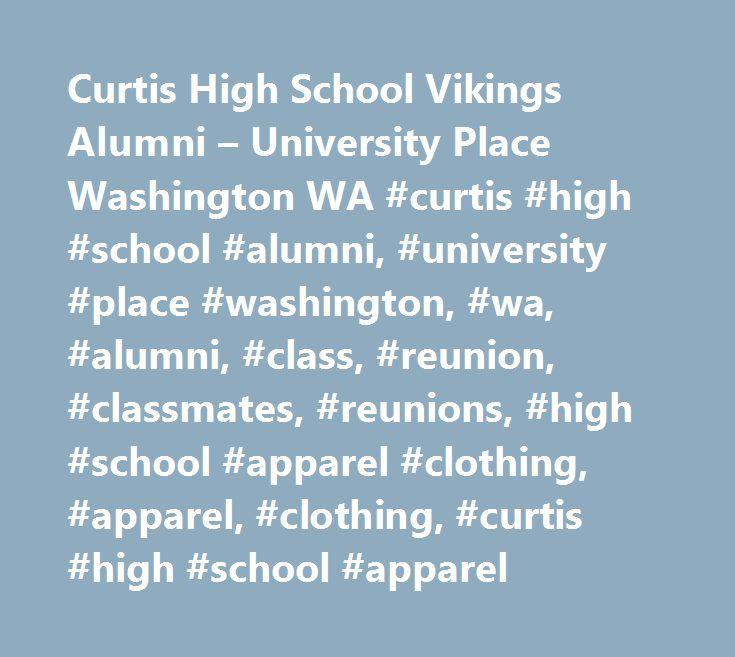 Curtis High School Vikings Alumni – University Place Washington WA #curtis #high #school #alumni, #university #place #washington, #wa, #alumni, #class, #reunion, #classmates, #reunions, #high #school #apparel #clothing, #apparel, #clothing, #curtis #high #school #apparel http://germany.nef2.com/curtis-high-school-vikings-alumni-university-place-washington-wa-curtis-high-school-alumni-university-place-washington-wa-alumni-class-reunion-classmates-reunions-high-school/  # Home Of The Vikings…