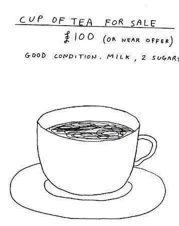 David Shrigley - cup of tea