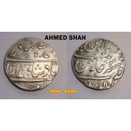 Ahmad Shah Bahadur- Silver One Rupee Coin - Kora Mint - Old Indian Coin