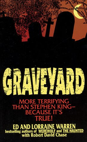 """Graveyard"" - Ed and Lorraine Warren. #books #reading #paranormal"