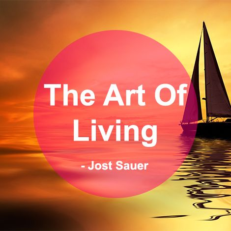 Jost Sauer The Art Of Living