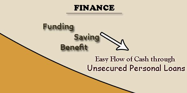 Unsecured Personal Loans A Relief From Financial Ups And Downs Personal Loans Loan Loans For Bad Credit