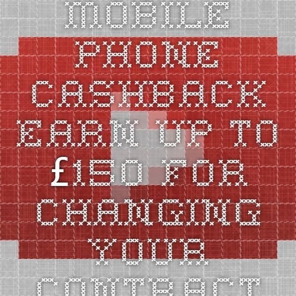 Mobile Phone Cashback - Earn Up To £150 For Changing Your Contract. Mobile Phone Cashback! - YouTube