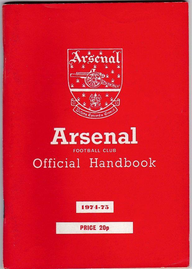 Arsenal Football Club Official Handbook, 1974/75 season #football #soccer #arsenal #1970s