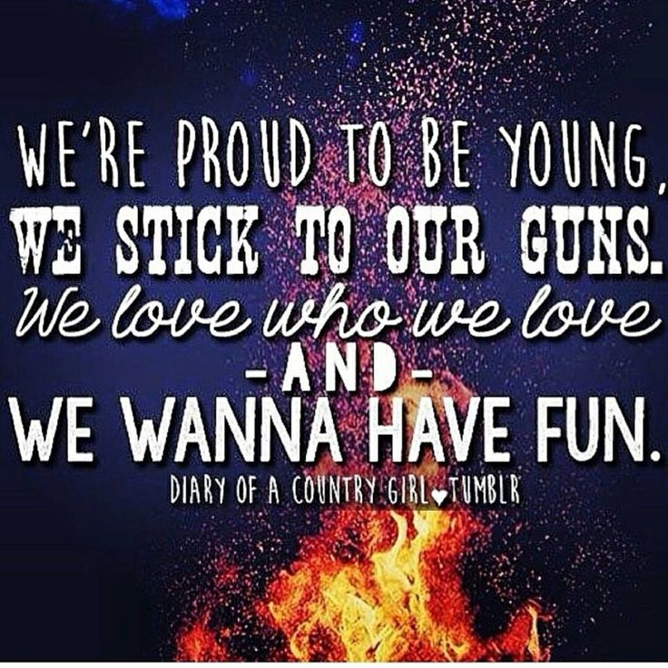 We Love Who We Love And We Wanna Have Fun.