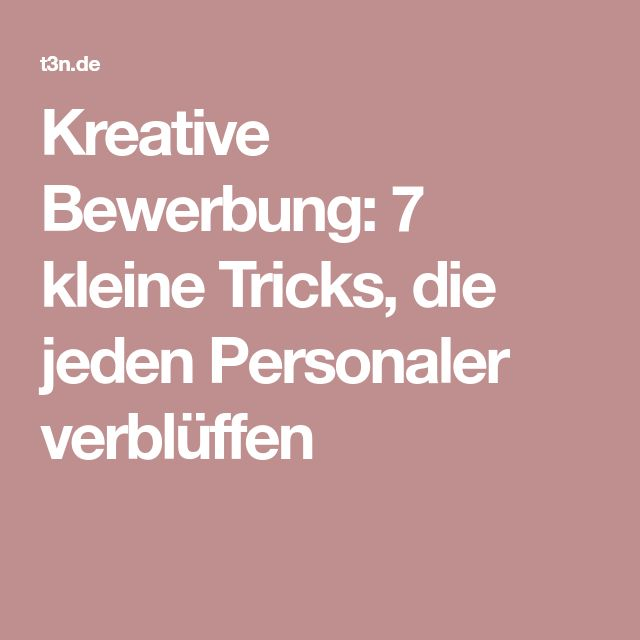Best 7 Bewerbung Images On Pinterest Life Hacks Psychology And