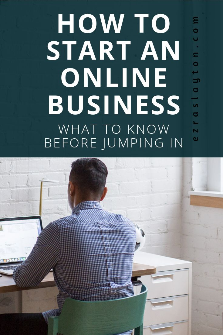 How To Start An Online Business – Best From ezraslayton.com