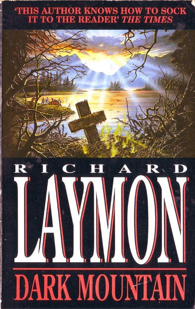Richard Laymon - Dark Mountain | Vault Of Evil: Brit Horror Pulp Plus!