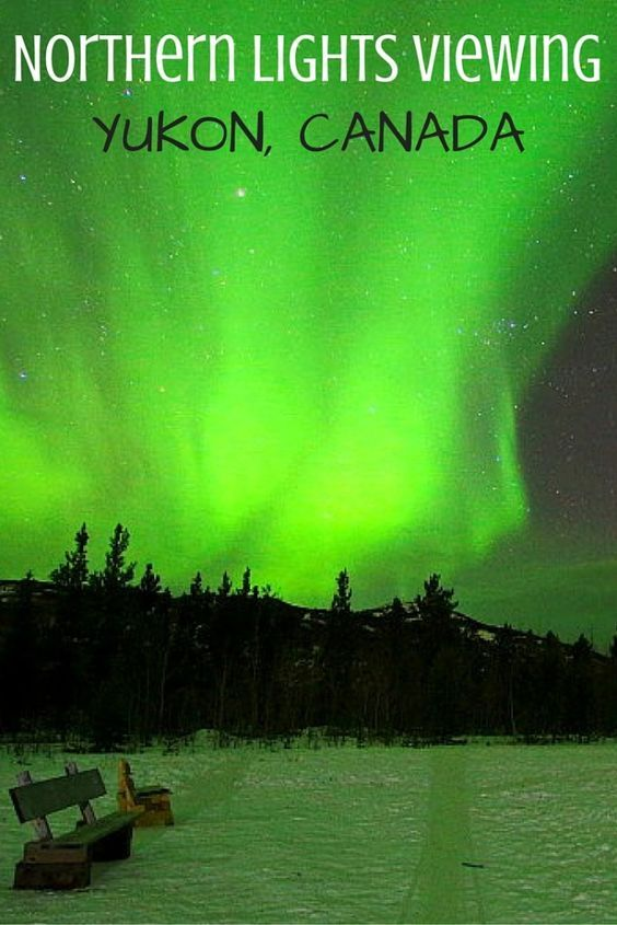 Top tips for viewing the Northern Lights, including where to spot them in Yukon, Canada!