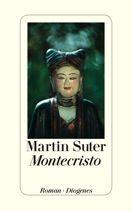 Martin Suter  |  Montecristo  |  Roman, Hardcover Leinen, 320Seiten | € (D) 23.90 / sFr 32.90* / €(A)24.60