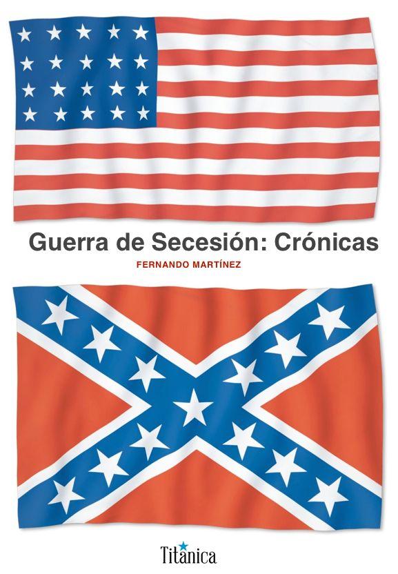 Portada Guerra de Secesión: Crónicas
