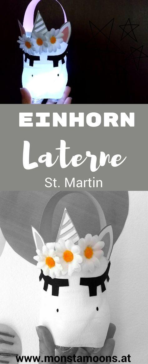 Einhorn Laterne Basteln, Laterne Basteln, Heiliger Martin, Martinsumzug,  St. Martin,