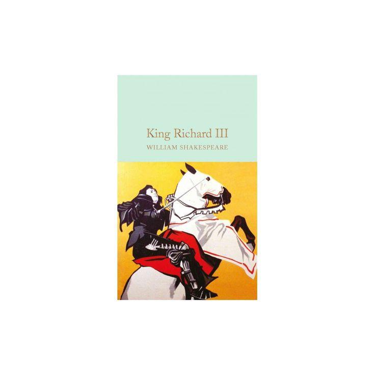 King Richard Iii (Hardcover) (William Shakespeare)
