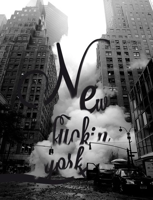 New Fuckin York by dopeshirt. - Typeverything