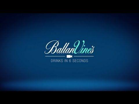BallanVine's - Drinks in 6 secs