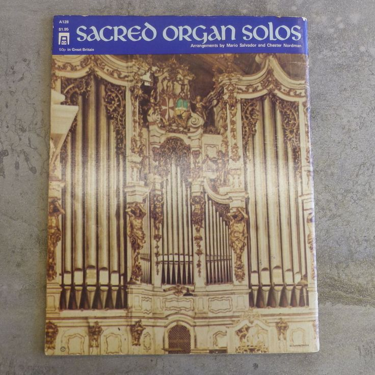 Vintage Sacred Organ Solos, Arrangements by Mario Salvador and Chester Nordman. 45 pages. Copyright 1970 by Ethel Smith Music Corp. Made in U.S.A.