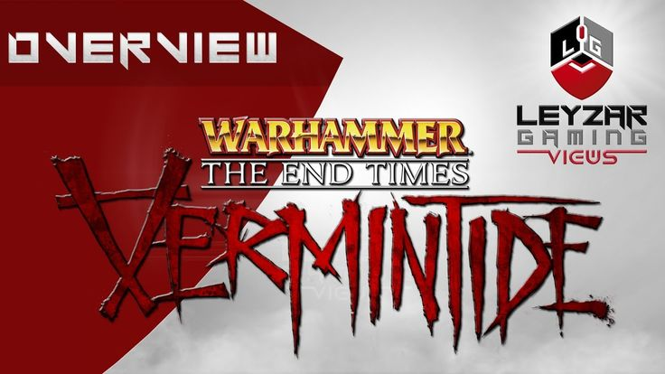 Warhammer: End Times Vermintide (Gameplay) - Overview & Thoughts (Steam ...