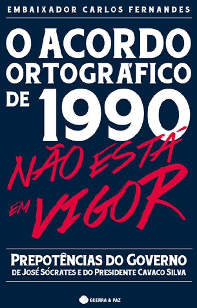 """""""Acordo Ortográfico de 1990 não está em vigor"""": Embaixador Carlos Fernandes"""