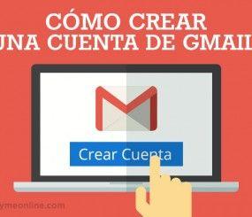 Cómo crear una cuenta de Gmail. Leer en http://epymeonline.com/crear-cuenta-gmail/