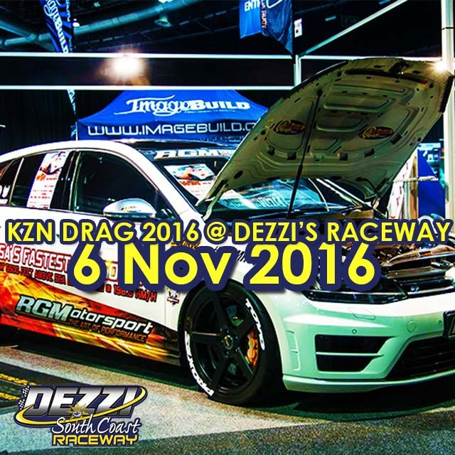 Don't miss the @KZNDragRacing & @gas_magazine event at #DezzisRaceway book accommodation with us NOW! #KZNsouthcoast #KZNDrags2016