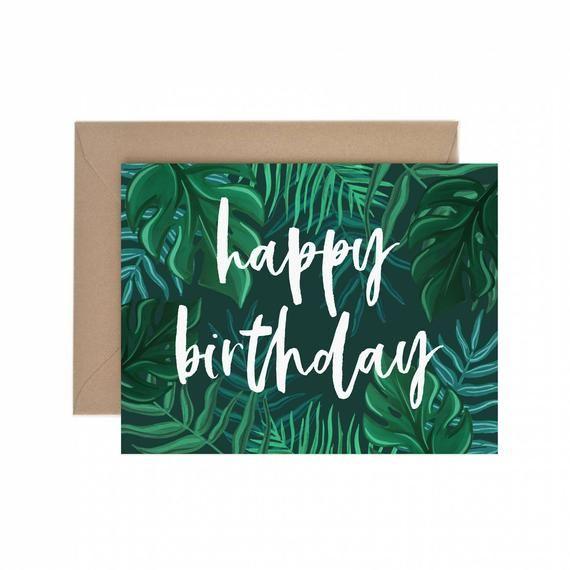 Tropical Foliage Happy Birthday Card Greeting Card Plant Lady Birthday Card Plant Card Plant Lady Card Cards For Her Plant Lover In 2021 Happy Birthday Greeting Card Happy Birthday Greetings Birthday Greetings