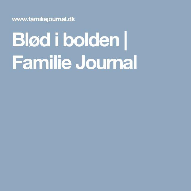 Blød i bolden   Familie Journal