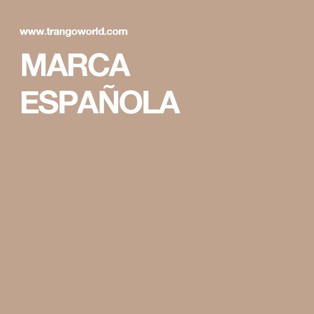 MARCA ESPAÑOLA