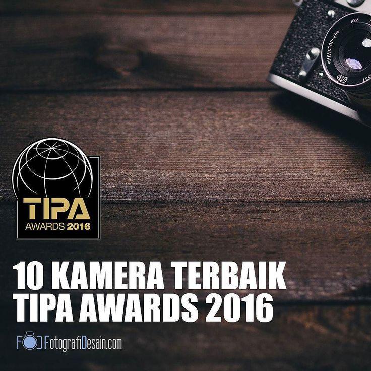 Berencana beli/upgrade kamera dan lensa Anda? Cek kamera dan lensa terbaik versi TIPA Awards 2016 di http://bit.ly/1jAhIrs  #workshop #photo #tutorial #photoshoper #photoshoptutorial #photoshopindonesia #photographyworkshop #photoshopworkshop #jakartaworkshop #workshopjakarta #huntingfoto #indonesia #indonesia_photography #indonesiaphotography #belajarphotoshop #tutorialphotoshop #belajarfotografi #kursus #jakarta