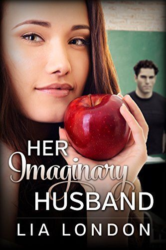 Her Imaginary Husband by Lia London - Sweet Romantic Comedy