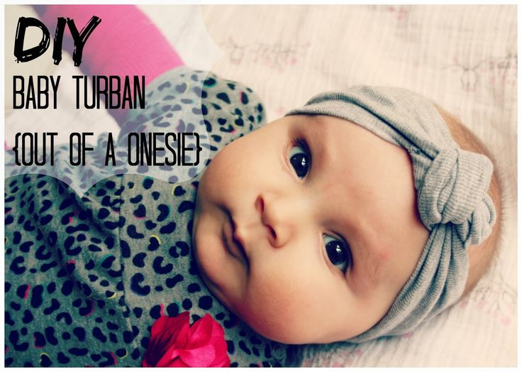 DIY Baby Knot Turban {OUT OF A ONESIE} -The Sportsman's Wife