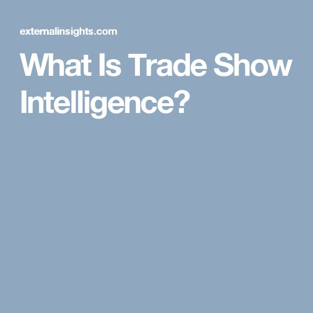 What Is Trade Show Intelligence?
