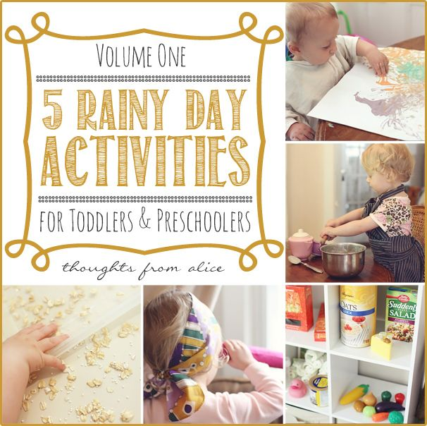 Thoughts from Alice: 5 Rainy Day Activities for Toddlers and Preschoolers {Volume One}