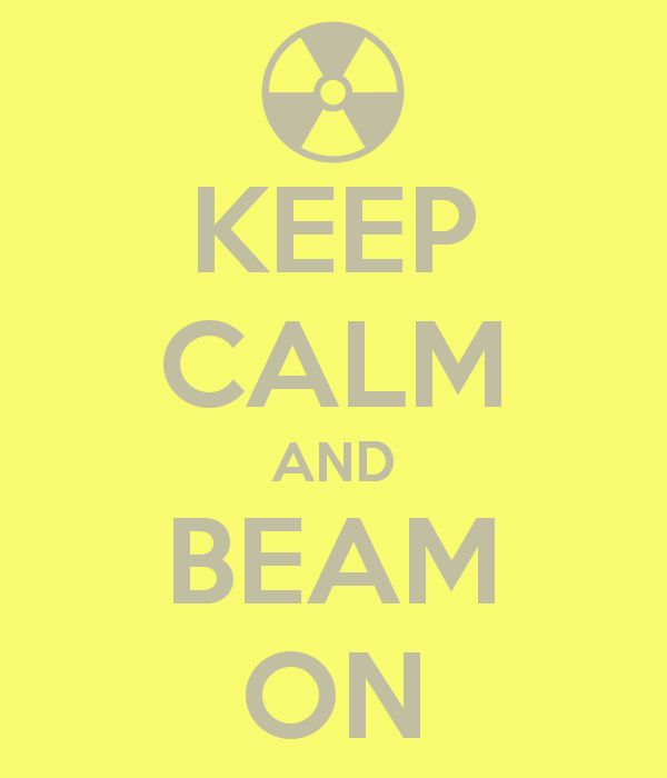 KEEP CALM AND BEAM ON Radiation Therapist!