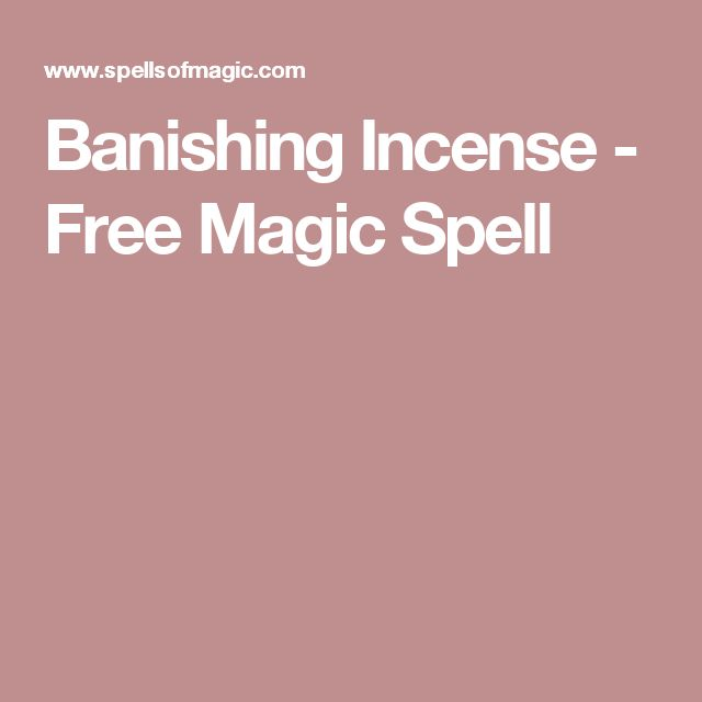 Banishing Incense - Free Magic Spell
