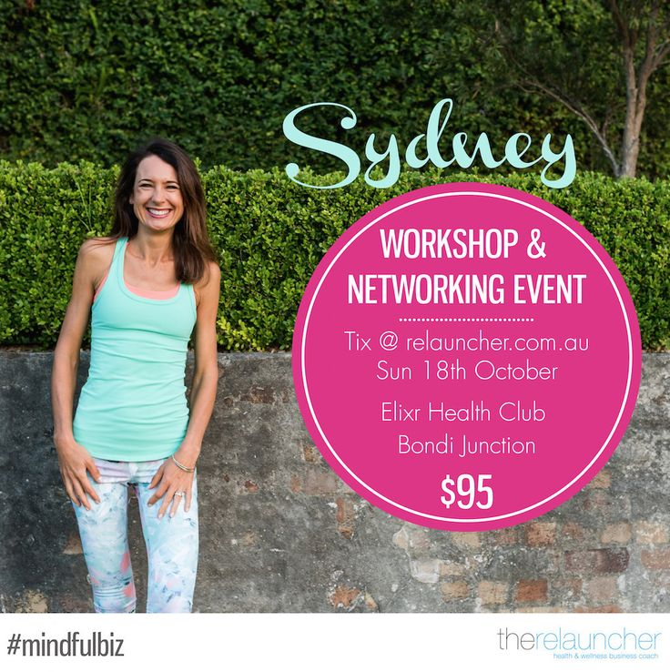 Last Days for SYDNEY Business Coaching & Networking Workshop tailored for Health and Wellness Businesses.  Full details and tickets: www.relauncher.com.au