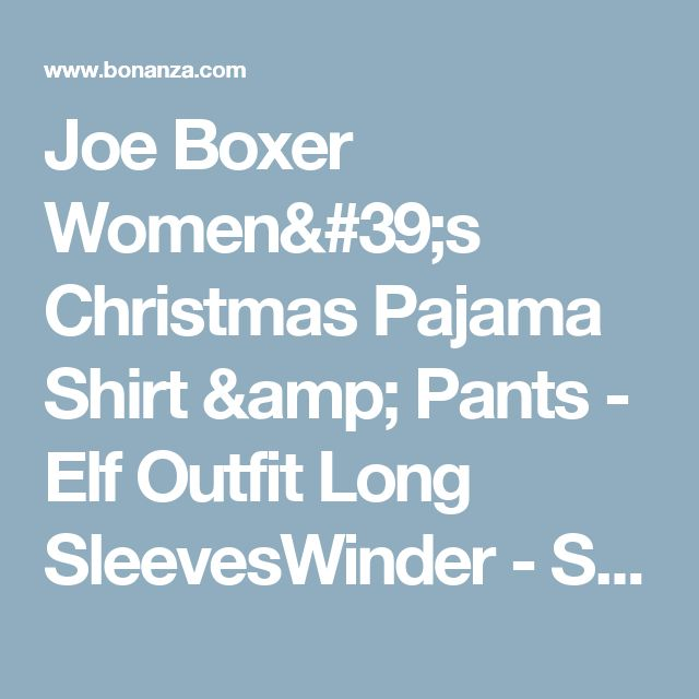 Joe Boxer Women's Christmas Pajama Shirt & Pants - Elf Outfit Long SleevesWinder - Sleepwear