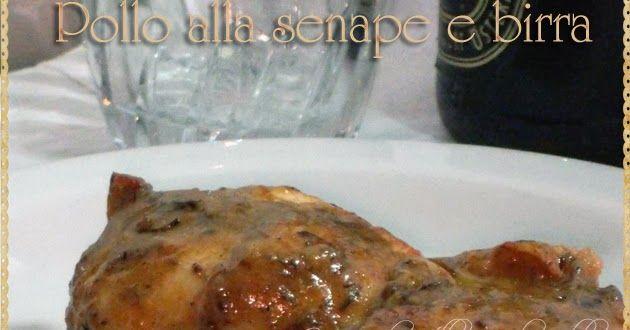 Pollo condito con senape di Digione, timo e rosmarino, il tutto sfumato da birra chiara.