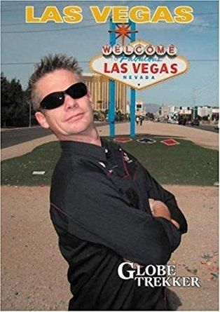 Ian Wright & Ian Cross - Globe Trekker: Las Vegas