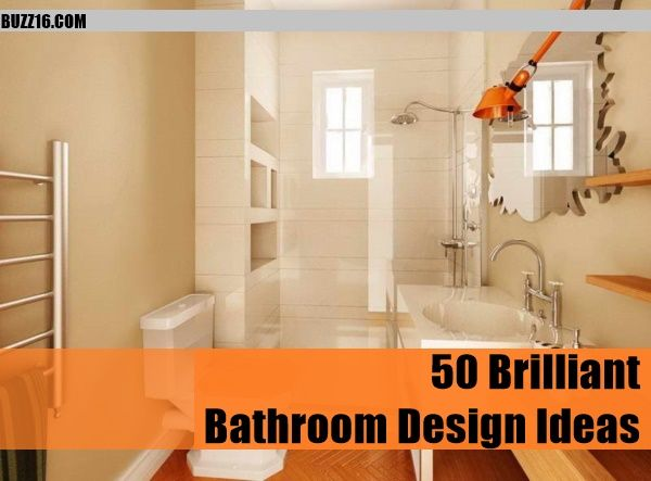 50 Brilliant Bathroom Design Ideas | http://buzz16.com/brilliant-bathroom-design-ideas/