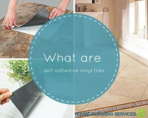 What are self-adhesive vinyl tiles