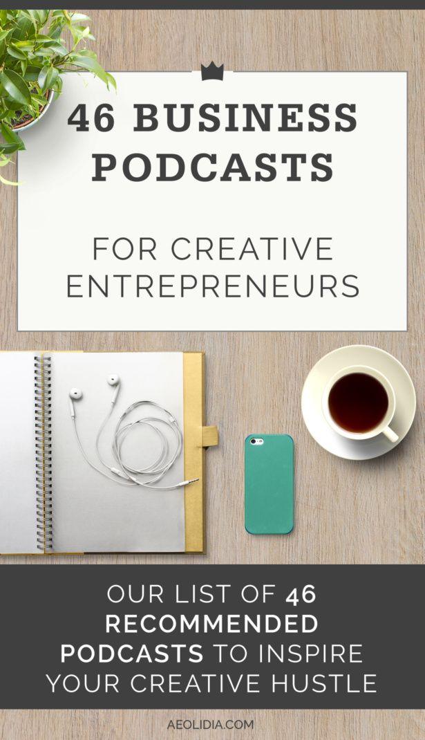 46 Favorite Podcasts for Creative Entrepreneurs