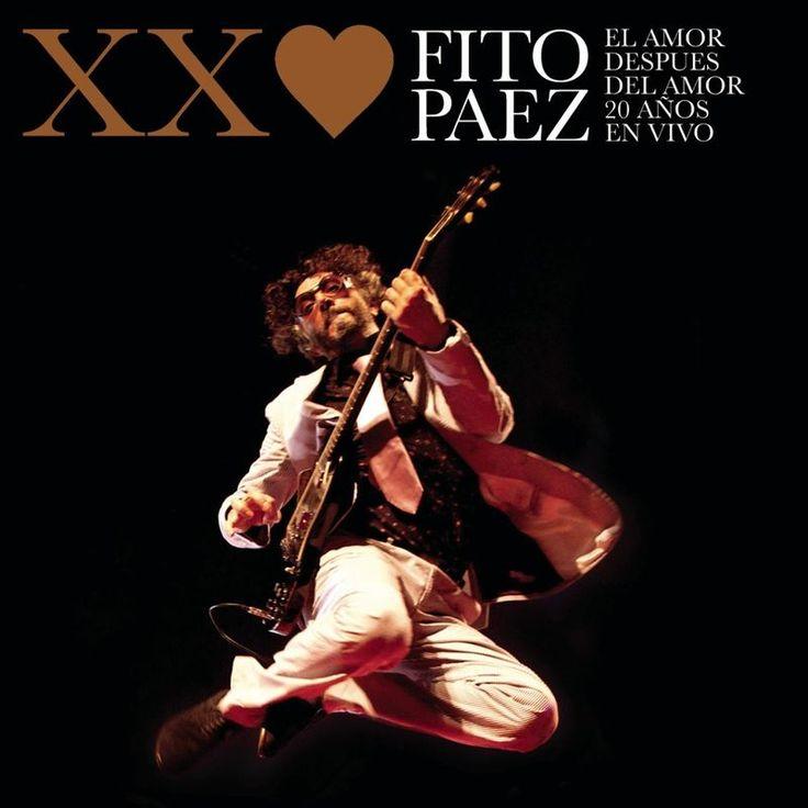 El Amor Después Del Amor 20 Años ( En Vivo ) by Fito Páez