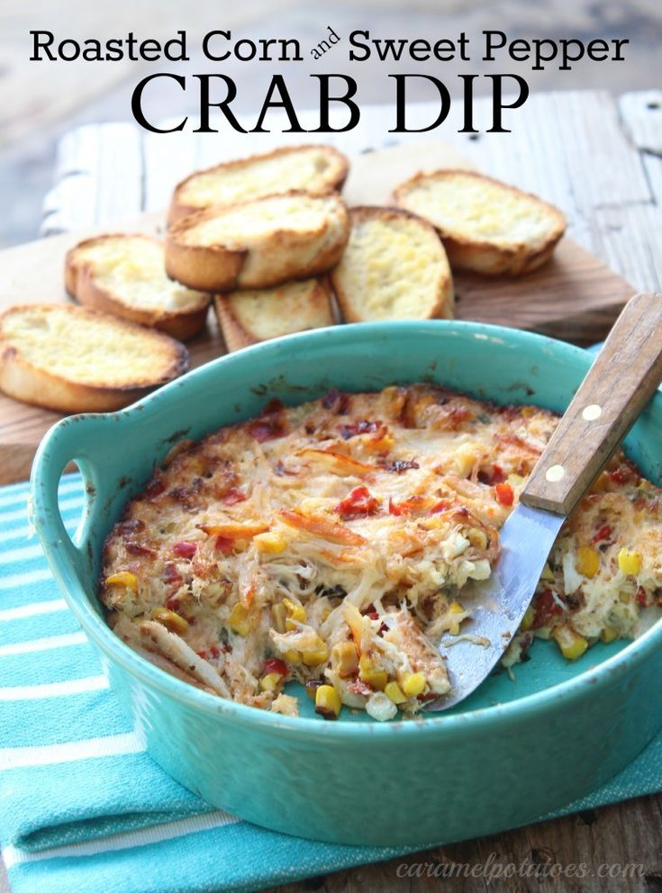 Roasted Corn and Sweet Pepper Crab Dip. Will grill the corn & pepper ...