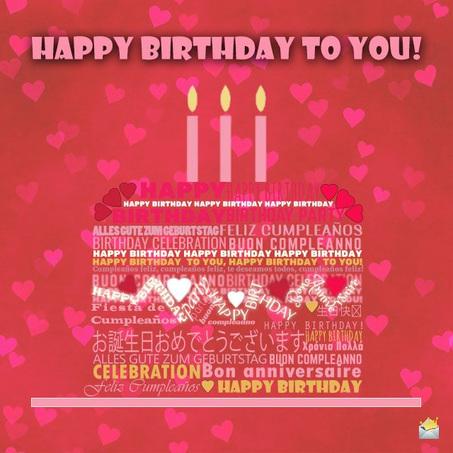 82 best It\'s Your Birthday! images on Pinterest | Happy birthday ...