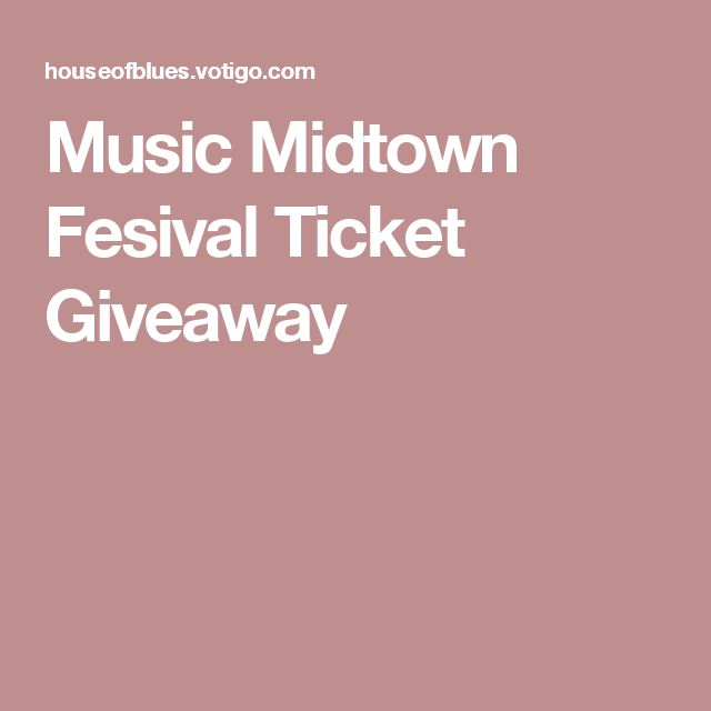 Music Midtown Fesival Ticket Giveaway
