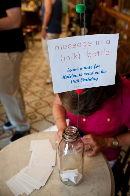 Have guests leave messages for the baby to read on their 18th birthday for a sentimental gift.