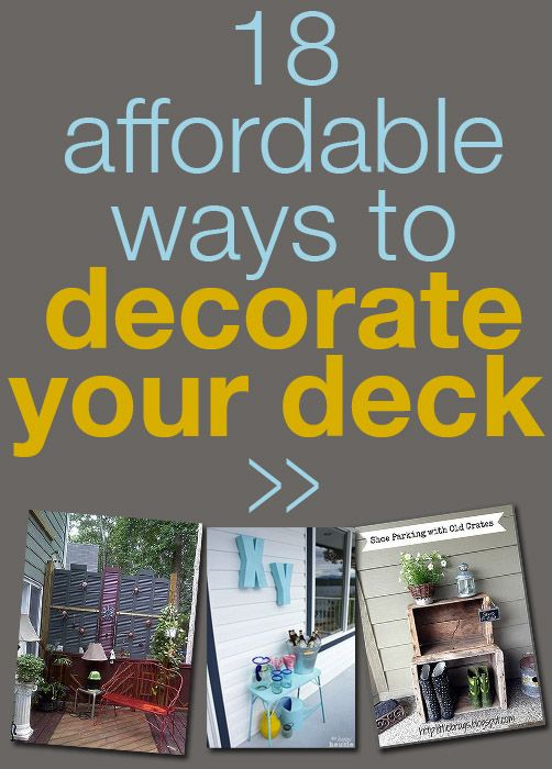 I love outdoor entertaining! These deck ideas are brilliant AND affordable!